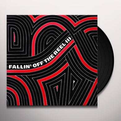 FALLIN OFF THE REEL V. III & IV / VARIOUS (DLCD) FALLIN OFF THE REEL V. III & IV / VARIOUS Vinyl Record - Digital Download Included