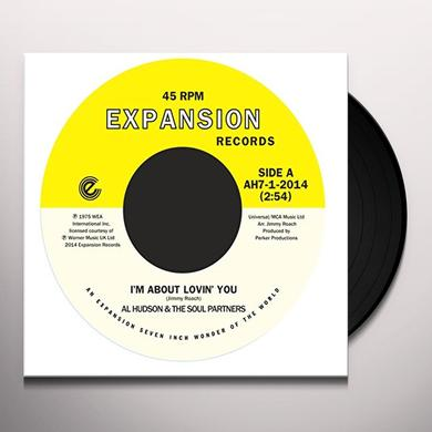 Al Hudson I'M ABOUT LOVING YOU / WHEN YOU'RE GONE Vinyl Record - UK Import
