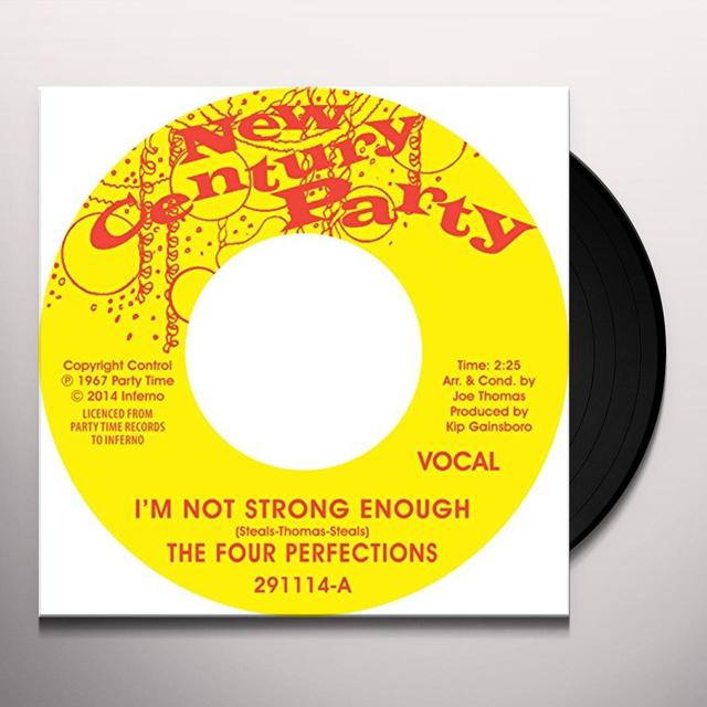FOUR PERFECTIONS I'M NOT STRONG ENOUGH / INSTRUMENTAL Vinyl Record - UK Import