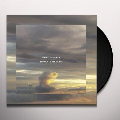 Anja Elena Viken HERFRA TIL I MORGON Vinyl Record