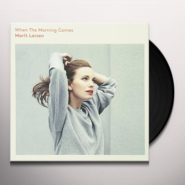 Marit Larsen WHEN THE MORNING COMES Vinyl Record - Holland Import