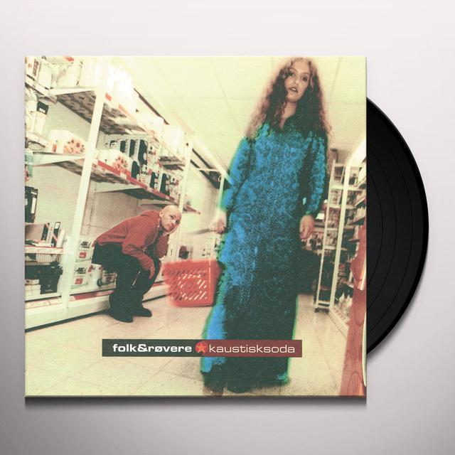 FOLK & ROVERE KAUSTISK SODA Vinyl Record
