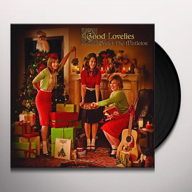 Good Lovelies UNDER THE MISTLETOE Vinyl Record - Canada Release