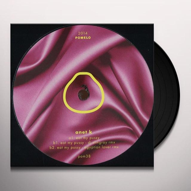 ANET K EAT MY PUSSY Vinyl Record - UK Release