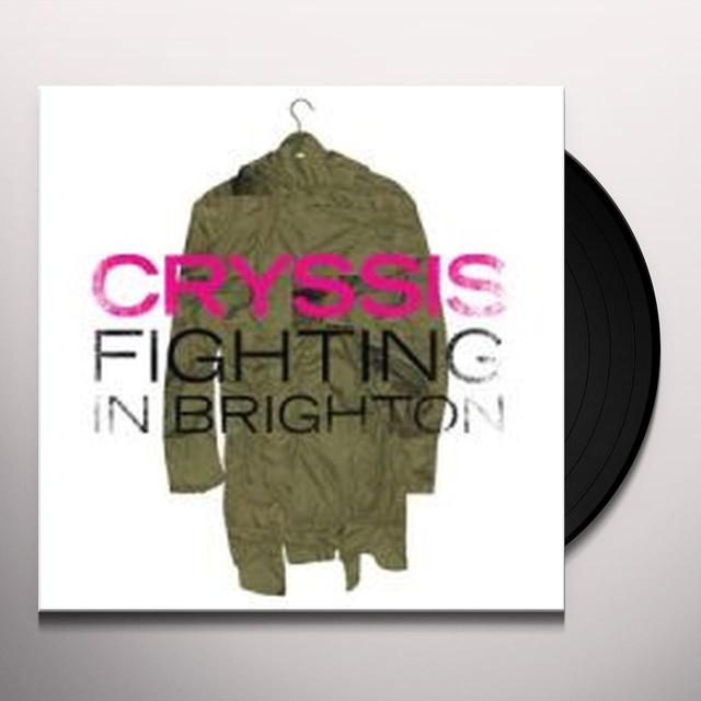 CRYSSIS FIGHTING IN BRIGHTON Vinyl Record - UK Import