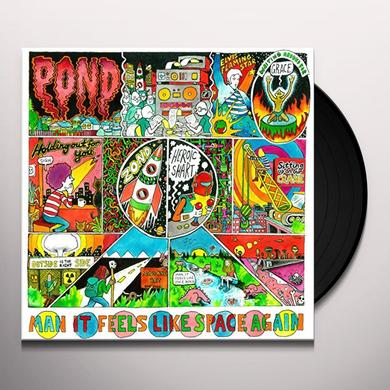 Pond MAN IT FEELS LIKE SPACE AGAIN Vinyl Record