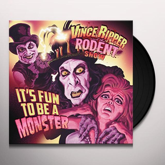 RIPPER / RODENT SHOW VI ITS FUN TO BE A MONSTER Vinyl Record