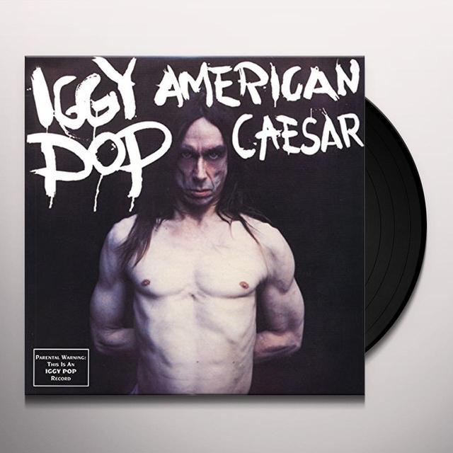Iggy Pop AMERICAN CAESAR Vinyl Record