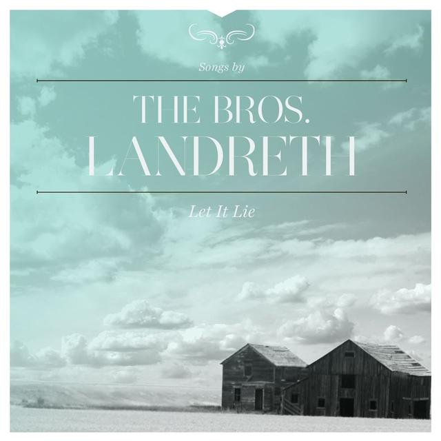 BROS LANDRETH LET IT LIE Vinyl Record