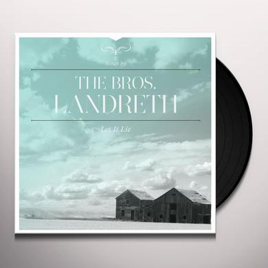 BROS LANDRETH LET IT LIE Vinyl Record