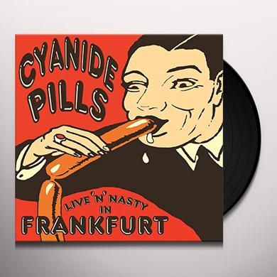 Cyanide Pills LIVE N NASTY IN FRANKFURT Vinyl Record - 10 Inch Single, UK Import