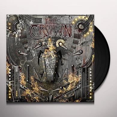 Crown DEATH IS NOT DEAD Vinyl Record - UK Import