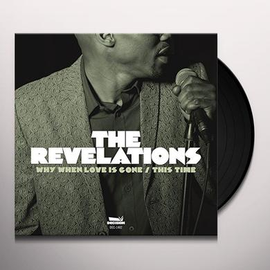Revelations WHY WHEN LOVE IS GONE / THIS TIME Vinyl Record