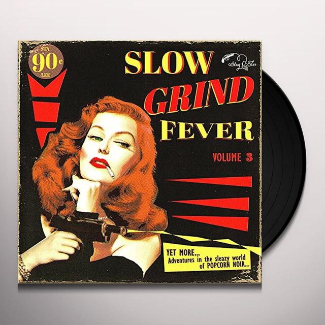 SLOW GRIND FEVER 3 / VARIOUS Vinyl Record