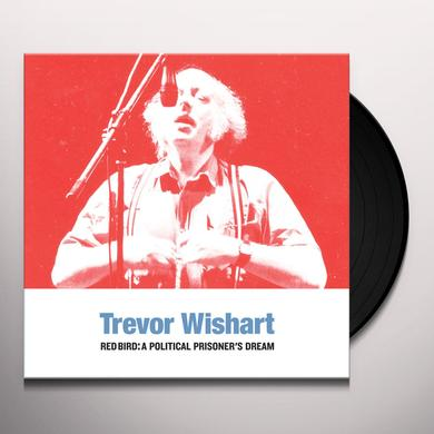 Trevor Wishart RED BIRD: A POLITICAL PRISONERS DREAM Vinyl Record