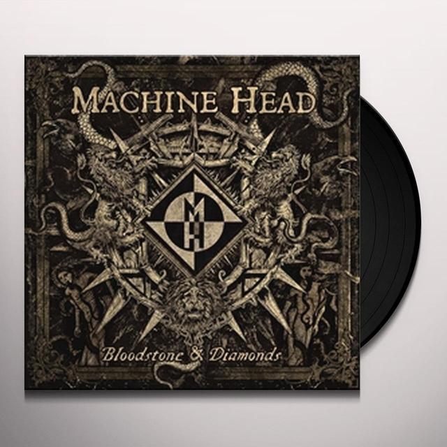 Machine Head BLOODSTONE & DIAMONDS Vinyl Record