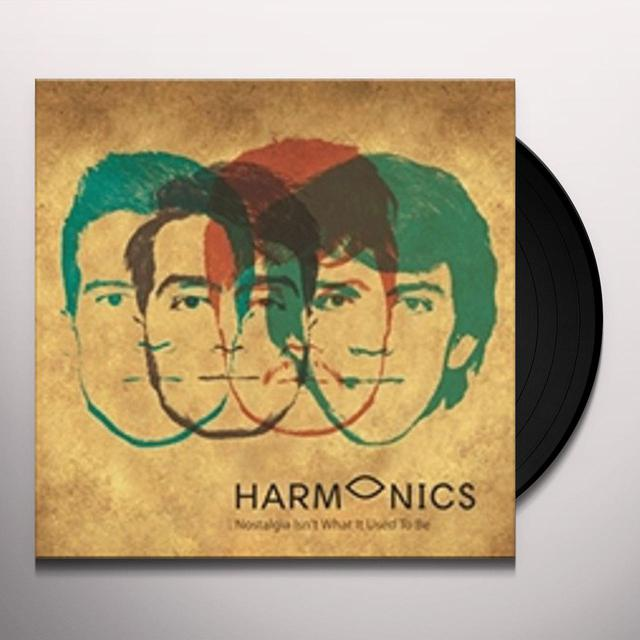 HARMONICS NOSTALGIA ISN'T WHAT IT USED TO BE Vinyl Record