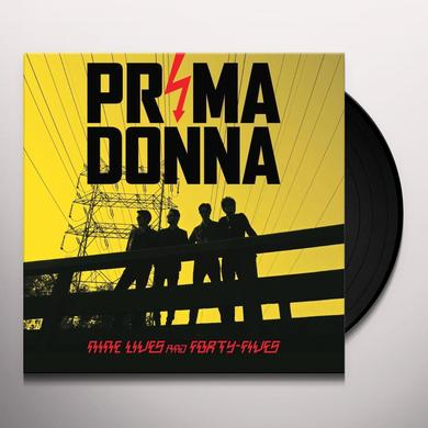 Prima Donna NINE LIVES AND FORTY FIVES Vinyl Record