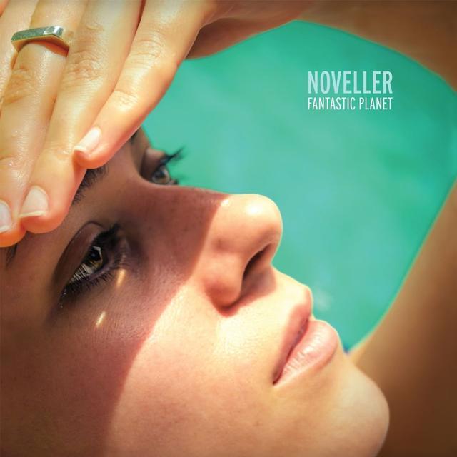 Noveller FANTASTIC PLANET Vinyl Record