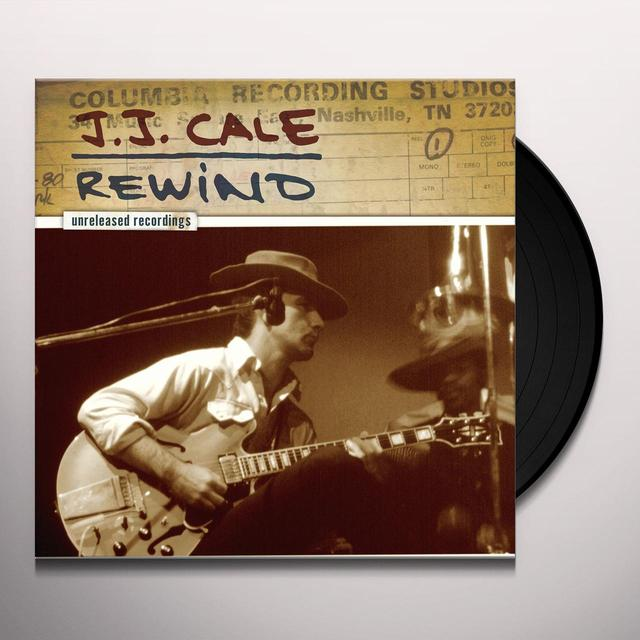 J.J. CALE: REWIND THE UNRELEASED RECORDINGS Vinyl Record