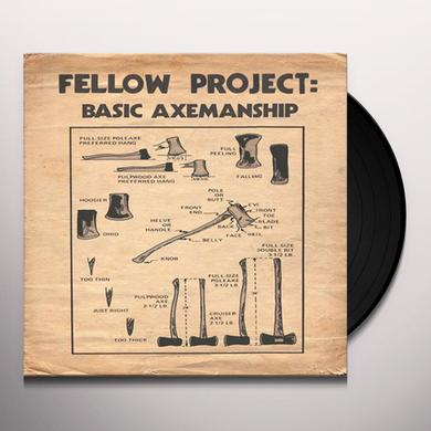FELLOW PROJECT BASIC AXEMANSHIP Vinyl Record - 10 Inch Single