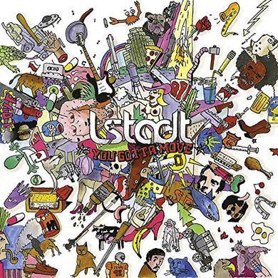 L.Stadt YOU GOTTA MOVE Vinyl Record