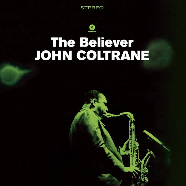 John Coltrane BELIEVER Vinyl Record - Spain Import
