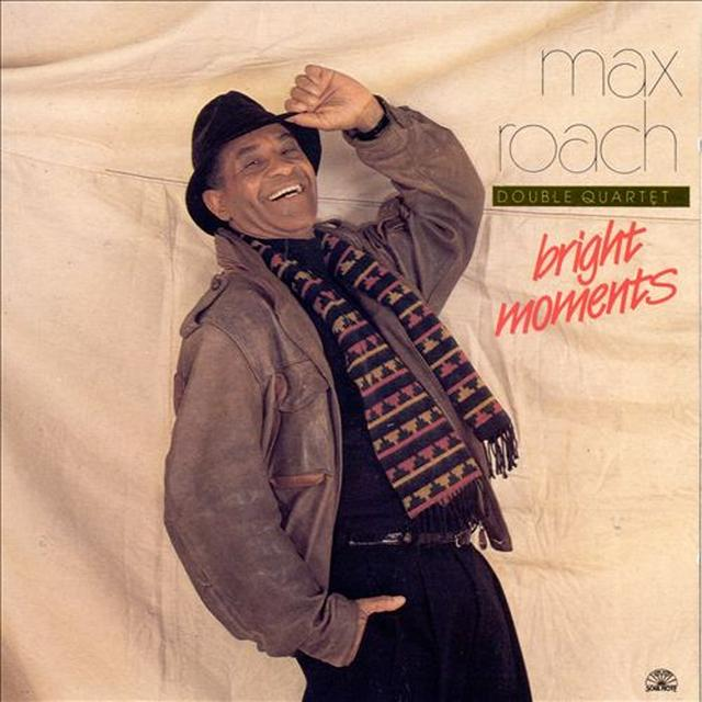 Max Roach BRIGHT MOMENTS Vinyl Record