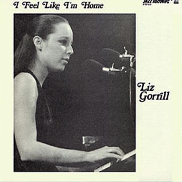 Liz Gorrill & Charley Krachy I FEEL LIKE IM HOME Vinyl Record