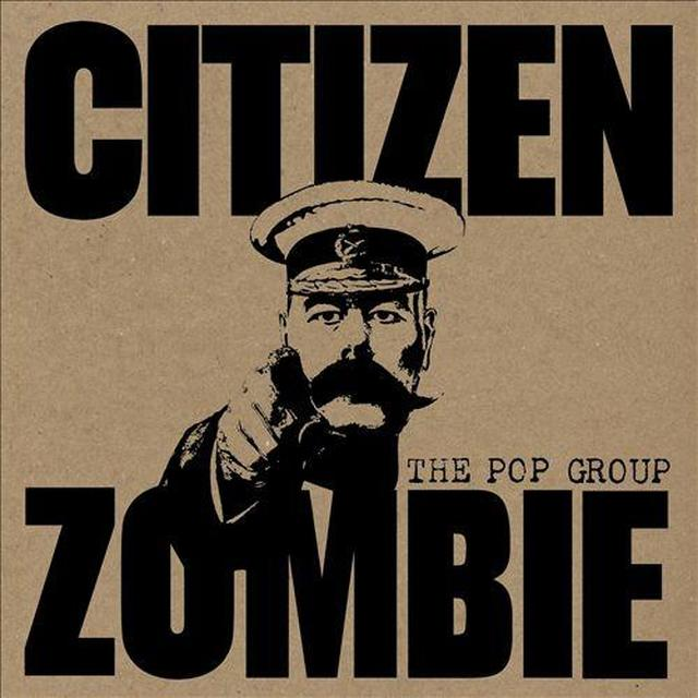 The Pop Group CITIZEN ZOMBIE (UK) (Vinyl)