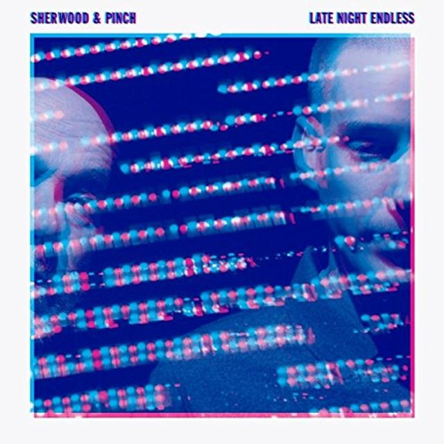 Sherwood & Pinch LATE NIGHT ENDLESS Vinyl Record