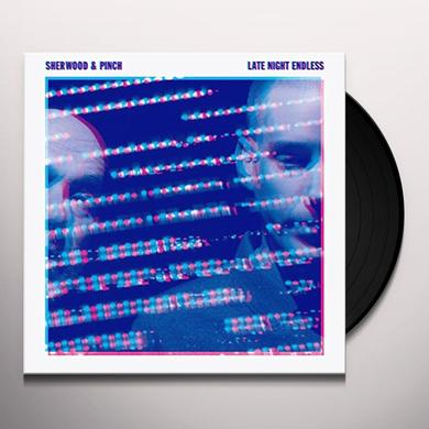 Sherwood & Pinch LATE NIGHT ENDLESS Vinyl Record - Digital Download Included