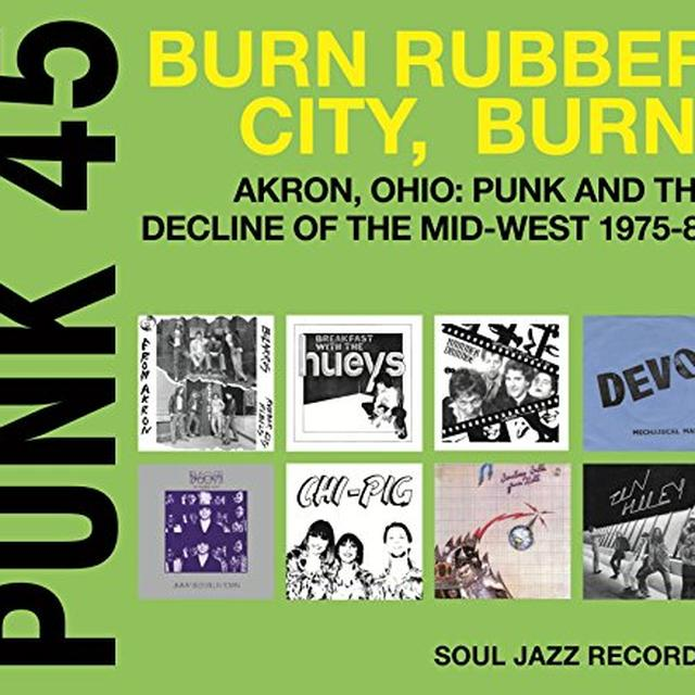 Soul Jazz Records Presents PUNK 45: BURN / RUBBER CITY / BURN - AKRON OH Vinyl Record