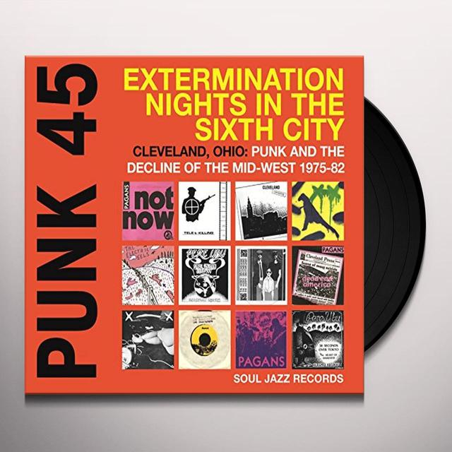 Soul Jazz Records Presents PUNK 45: EXTERMINATION NIGHTS IN THE SIXTH CITY Vinyl Record
