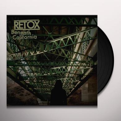 Retox BENEATH CALIFORNIA Vinyl Record - Digital Download Included