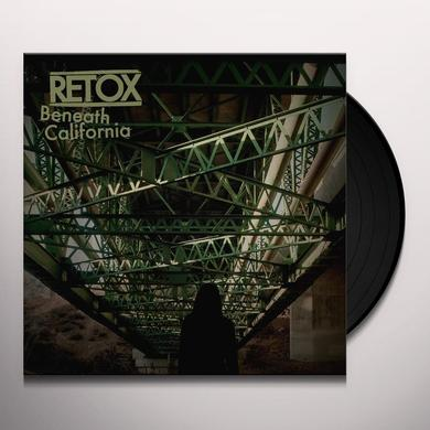 Retox BENEATH CALIFORNIA Vinyl Record