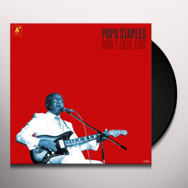 Pops Staples DON'T LOSE THIS Vinyl Record