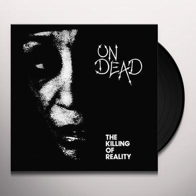 Undead KILLING OF REALITY Vinyl Record