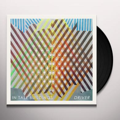 IN TALL BUILDINGS DRIVER Vinyl Record