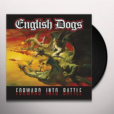 English Dogs FORWARD INTO BATTLE Vinyl Record