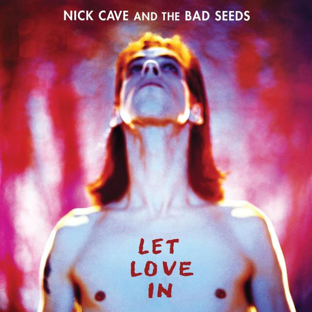 Nick Cave & The Bad Seeds LET LOVE IN Vinyl Record
