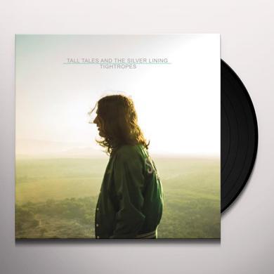 TALL TALES & SILVER LINING TIGHTROPES Vinyl Record