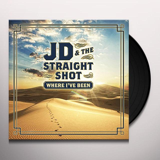 JD & The Straight Shot WHERE I'VE BEEN Vinyl Record