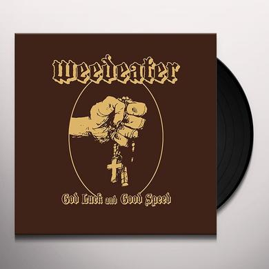 Weedeater GOD LUCK & GOOD SPEED Vinyl Record