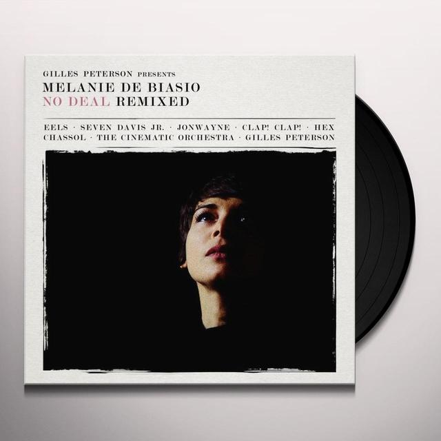 Melanie Debiasio NO DEAL (REMIXED PRESENTED BY GILLES PETERSON) Vinyl Record