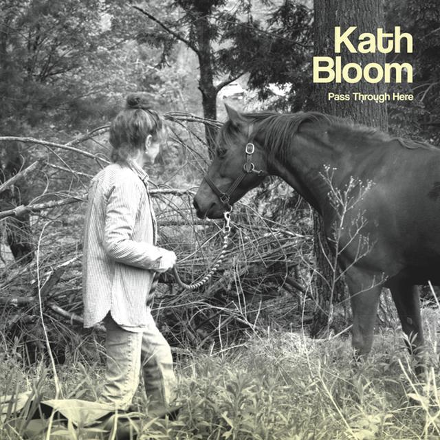 Kath Bloom PASS THROUGH HERE Vinyl Record