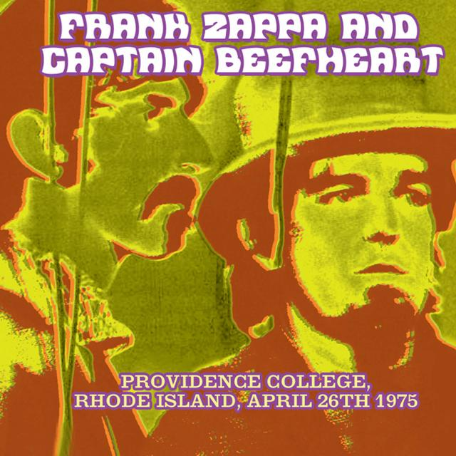 Frank Zappa / Captain Beefheart PROVIDENCE COLLEGE RHODE ISLAND APRIL 26TH 1975 Vinyl Record