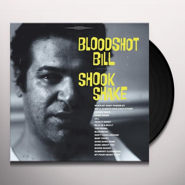 Bloodshot Bill SHOOK SHAKE Vinyl Record