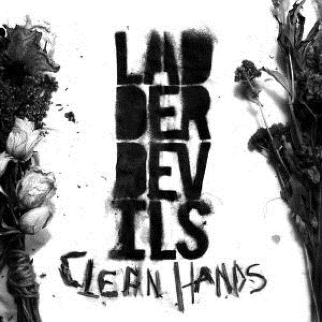Ladder Devils CLEAN HANDS Vinyl Record