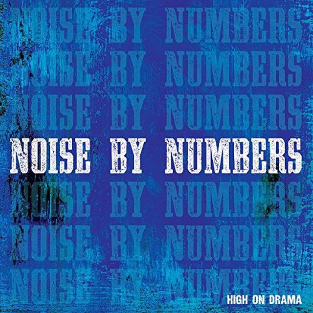 Noise By Numbers HIGH ON DRAMA Vinyl Record